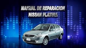 Manual De Reparacion Nissan Platina Descarga