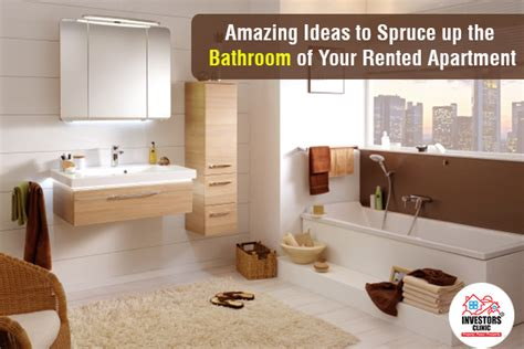 Spruce Up Bathroom On A Budget by Amazing Ideas To Spruce Up The Bathroom Of Your Rented