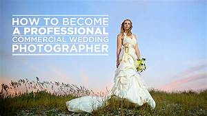 how to become a professional wedding photographer fstoppers With wedding photography tutorial