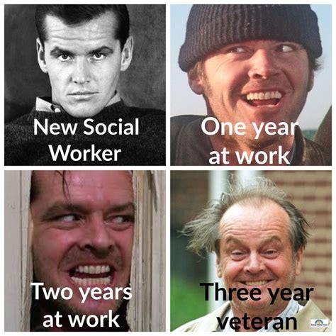 Social Work Meme - 18 amusing social work memes to get you through the day sayingimages com