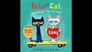 Pete the Cat: Valentine's Day Is Cool - YouTube