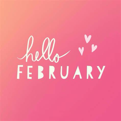 February Images Hello February Quotes Images Pictures To Welcome The