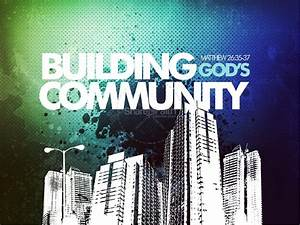 Building God U0026 39 S Community Sermon Powerpoint Template