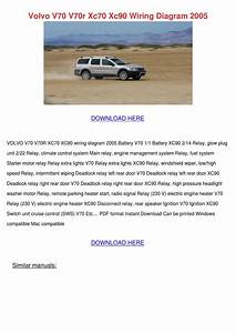 Volvo V70 V70r Xc70 Xc90 Wiring Diagram 2005 By