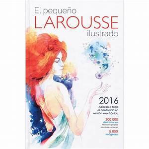 Peque U00f1o Larousse Ilustrado 2016