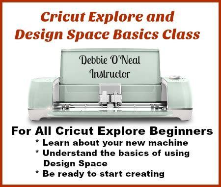 cricut explore  design space basics class scrap