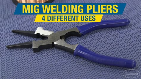 four ways to use mig welding pliers mig welding tips