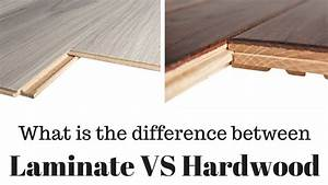 Difference between laminate flooring vs hardwood flooring for What is the difference between hardwood and engineered wood floors