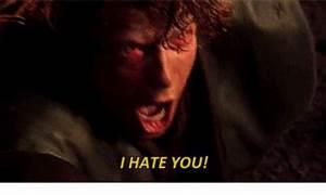 I HATE YOU!   Star Wars Meme on SIZZLE