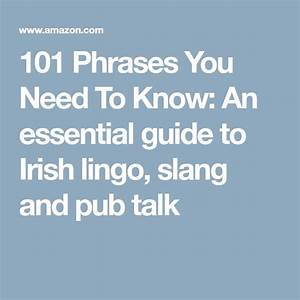 101 Phrases You Need To Know  An Essential Guide To Irish