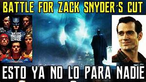 ZACK SNYDER - THE BATTLE CONTINUES - JUSTICE LEAGUE ...