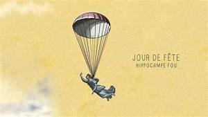Jour De Fete Barentin : hippocampe fou jour de f te lyrics genius ~ Dailycaller-alerts.com Idées de Décoration