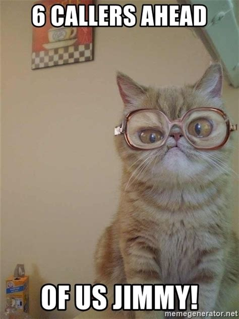 Six Photos Meme - 6 callers ahead of us jimmy state farm cat meme generator