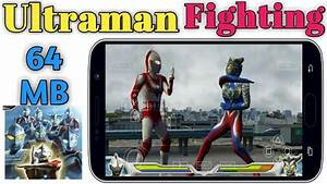 Ultraman Fighting Evolution PPSSPP 64 MB Highly Compressed ...