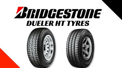 Bridgestone Dueler Ht Tyre Review, Price, Sizes