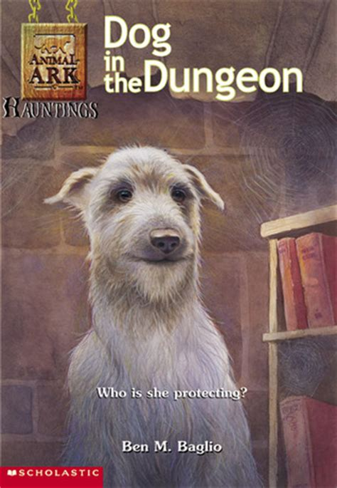 dog   dungeon animal ark hauntings   ben  baglio reviews discussion bookclubs