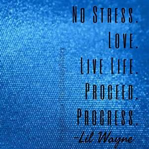 """""""No Stress... Stress Rap Quotes"""