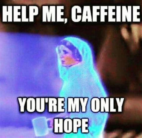 Meme Coffee - 48 hilarious coffee memes that will make your morning brighter
