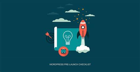 wordpress pre launch checklist  essential checks