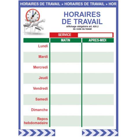 affichage obligatoire horaires de travail pro signalisation