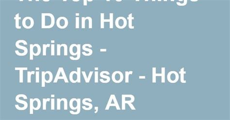 top      hot springs tripadvisor hot