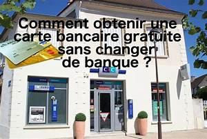 Banque Vidéo Gratuite : comment obtenir une carte bancaire gratuite sans changer de banque 01 banque en ligne ~ Medecine-chirurgie-esthetiques.com Avis de Voitures