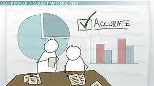 Subject Matter Expert: Definition & Role - Video & Lesson ...