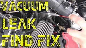 Diy Vacuum Leak Find  Fix