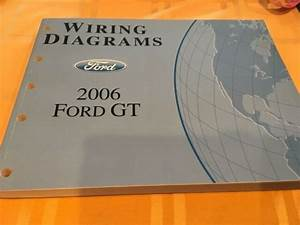 2006 Ford Gt Wiring Diagrams Manual