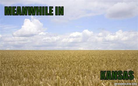 Kansas Meme - kansas meme 28 images image tagged in kansas city royals imgflip kansas memes funny kansas
