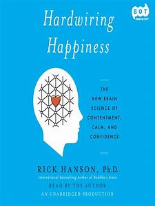 Hardwiring Happiness - Ok Virtual Library