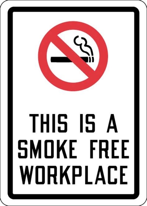 Free Workplace Sign Workplace Policy Sign Sku Sign This Is A Smoke Free Workplace With