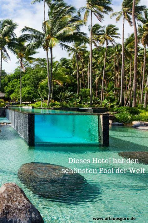 59 Best Die Schönsten Hotels Der Welt Images On Pinterest