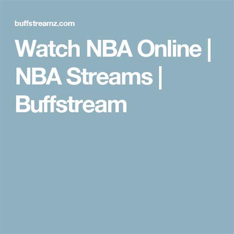 nba  nba streams buffstream  nba