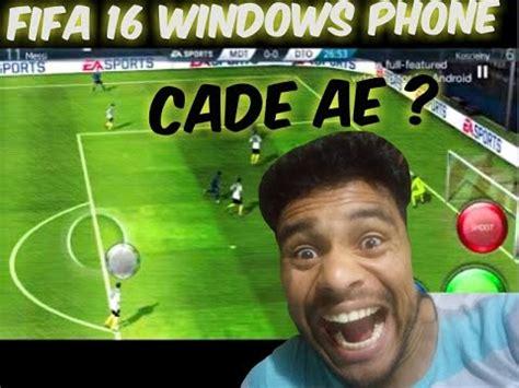 fifa 16 windows phone cade ea sports