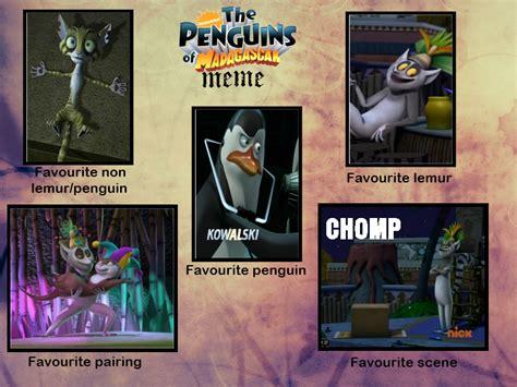 Madagascar Meme - penguins of madagascar meme by galaxygirl5 on deviantart