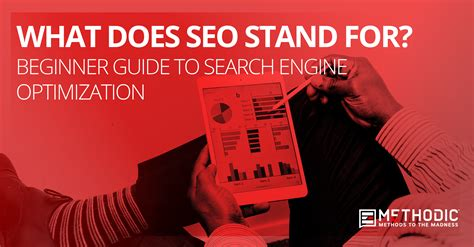 Seo Stands For by Beginner Guide To Search Engine Optimization