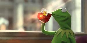 'Good Morning America' thinks the Kermit sipping tea meme ...