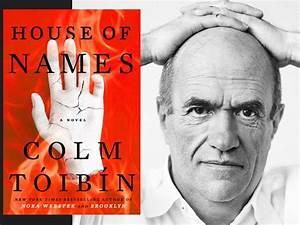 Colm Tóibín talks about his latest novel 'The House of ...
