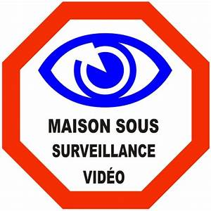 Video Surveillance Maison : autocollant maison sous surveillance video en vinyle ~ Premium-room.com Idées de Décoration