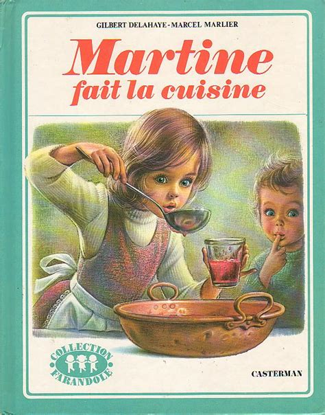 la cuisine de martine editions casterman