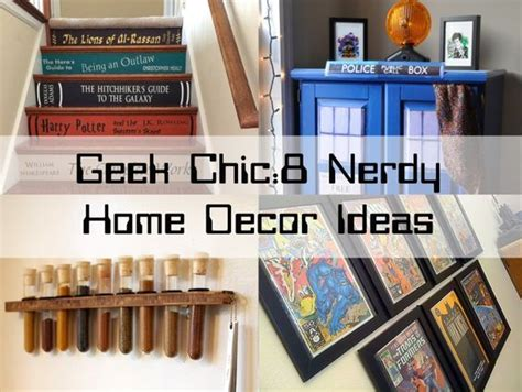 Geek Chic 8 Nerdy Home Décor Ideas  Home Decor