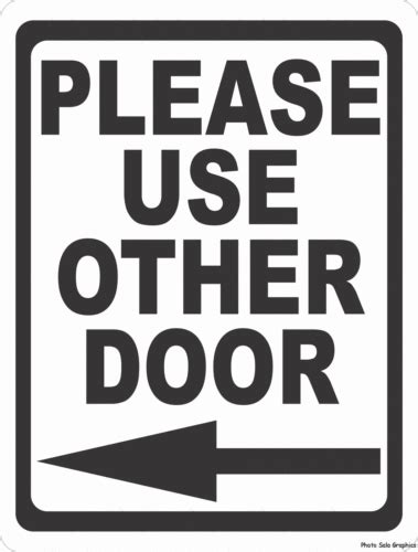 use other door use other door with right or left arrow sign 9x12