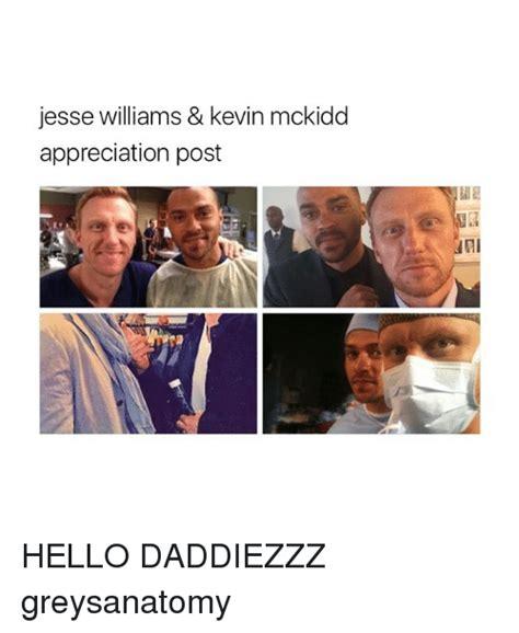 Jesse Williams Memes - jesse williams kevin mckidd appreciation post hello daddiezzz greysanatomy meme on sizzle