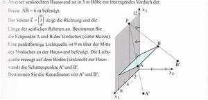 Vektoren Rechnung : an einer senkrechten hauswand ist in 3 m h he ein ~ Themetempest.com Abrechnung