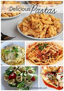 Perfect Pasta: 1 Dozen Delicious Pasta Recipes - Somewhat ...
