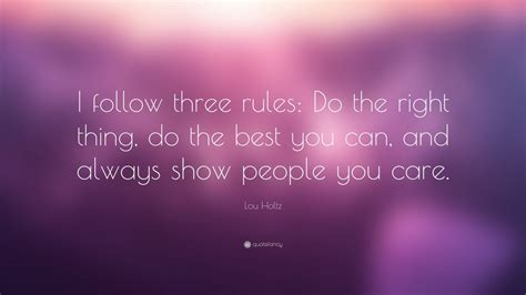 lou holtz quote  follow  rules
