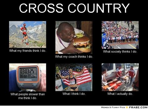 Cross Country Memes - cool cross country quotes quotesgram