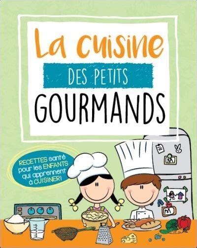 livre de cuisine enfants great livre de cuisine enfant images gallery gt gt ton