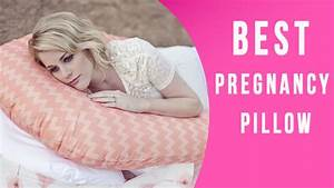 best pregnancy pillows for a comfortable pregnancy With best pillow on the market